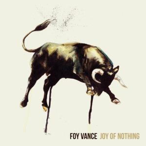 Foy_Vance_-_Joy_of_Nothing