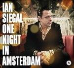 IanSiegal_OneNightInAmsterdam